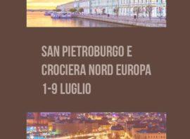 San Pietroburgo e Crociera Nord Europa